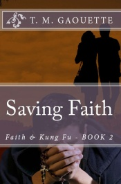Faith & Kung Fu Book 2